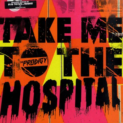 The Prodigy - Take Me To The