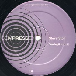 Steve Stoll - Too Legit To...