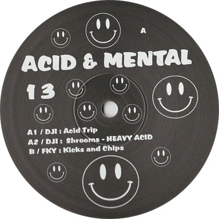 DJI / FKY - Acid & Mental 13