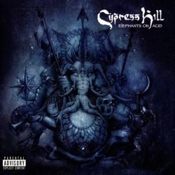 Cypress Hill - Elephants on...