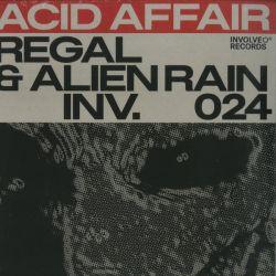 Regal & Alien Rain - Acid...