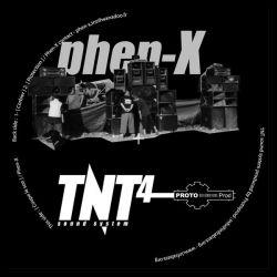 Phen-X - TNT Sound System