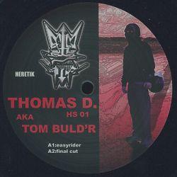 Thomas D. Aka Tom Buld'r
