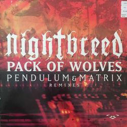 Nightbreed - Pack Of Wolves...