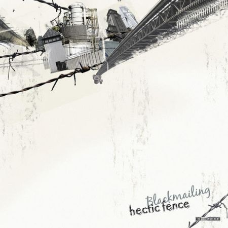 Hectic Fence - Blackmailing